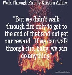 Walk Through Fire ~ Kristen Ashley … Book Memes, Book Quotes, I Love Books, Books To Read, Rock Chick Series, Kristen Ashley Books, Sex Quotes, Book Boyfriends, Romantic Quotes