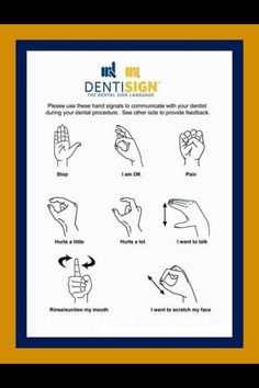 Dental sign language