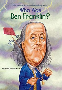 Benjamin Franklin is a very influential person in our nation's history. Benjamin Franklin was born on January I decided Franklin Books, Penguin Books, Founding Fathers, Used Books, Nonfiction Books, Book Series, True Stories, American History, The Book