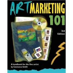 Art Marketing 101 by Constance Smith