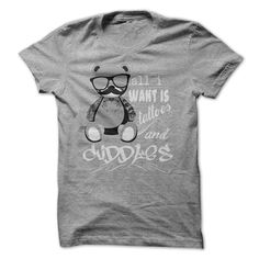 All I Want is Tattoos and Cuddles!!  T-Shirt & Hoody! #tshirt #tattoo #cuddles #teddyAll I Want is Tattoos and Cuddles!!  T-Shirt & Hoody! #tshirt #tattoo #cuddles #teddy