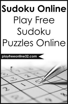 Sudoku Online • Play Free Sudoku Puzzles Online Sudoku Puzzles, Number Puzzles, Crossword Puzzles, Puzzle Games, Puzzle Books, Play Game Online, Online Games, Ping Pong Games, Game Start