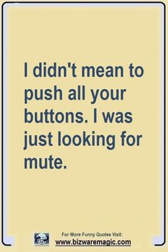 Funny Quotes : Top 14 Funny Quotes From - The Love Quotes Sarcasm Quotes, Witty Quotes, Clever Quotes, Sign Quotes, Funny Quotes, Inspirational Quotes, Dumb People Quotes, Job Quotes, Meant To Be Quotes