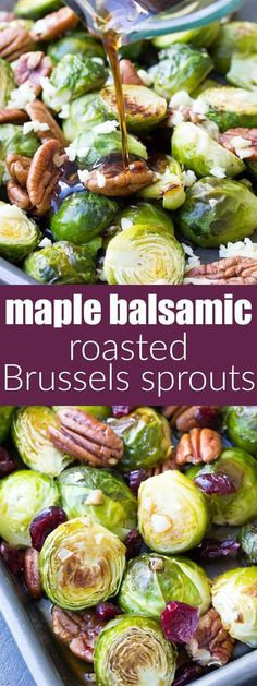 This Maple Balsamic Roasted Brussels Sprouts recipe is an easy side dish for Thanksgiving or any holiday! With lots of garlic, cranberries and pecans! | www.kristineskitchenblog.com