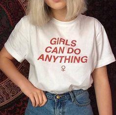 3e3d5f6c9 As meninas Podem Fazer Qualquer Coisa Feminista T tshirt Da Camisa De  Algodão Mulheres Sexy Engraçado