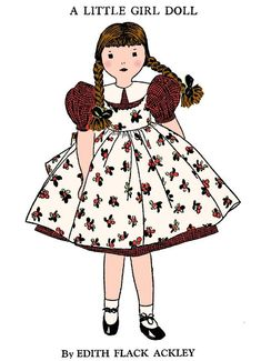 Vintage Edith Flack Ackley Doll Pattern - Little Girl Doll & Tips to Maker Her Brother! Doll Patterns Free, Vintage Patterns, Dress Patterns, Girl Dolls, Baby Dolls, Felt Birds, Doll Costume, Doll Maker, Her Brother