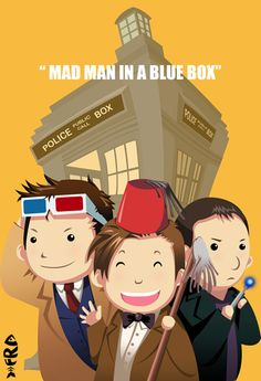 Madman in a Blue Box.Doctor Who Doctor Who Fan Art, Nerd Herd, 11th Doctor, Hello Sweetie, Don't Blink, Geronimo, Blue Box, Geek Out, Dr Who