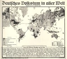 German peoples across the world (1938). This map appeared originally in Deutsches Volkstum in aller Welt (Berlin, 1938) and purported to document far-flung German populations.