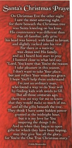 I have the Santa Kneeling in front of baby Jesus.  This is the prayer that goes with that beautiful figurine :)