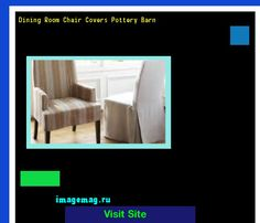 Dining Room Chair Covers Pottery Barn 181142