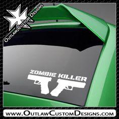 Zombie Killer - Outlaw Custom Designs, LLC
