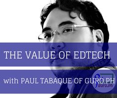 Edtechnology - The Value of Edtech in the Philippines Part 1 Values Education, The Value, Use Of Technology, Co Founder, Learning Resources, Getting Things Done, Search Engine, Philippines, Author