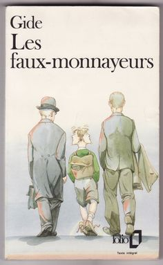 LES FAUX-MONNAYEURS (ANDRÉ GIDE) http://www.ebooksgratuits.org/pdf/gide_faux_monnayeurs.pdf
