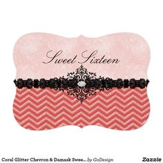 Coral Glitter Chevron & Damask Sweet 16 Invitation Matching products in the GoDesign store! #invitations #birthdayparty  #sweetsixteen #sweet16