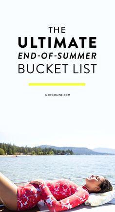 Start checking off this bucket list before summer is over!