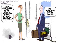 If I told you, you'd have to kill me... By Steve Kelley #GoComics #PoliticalCartooon #SecretService #Politics