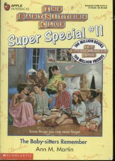 Super Special The Baby-sitters Remember - At Kristy's sleepover the BSC members reminisce about all the adventures they've had while trying to come up with ideas for a school assignment. Babysitters Club Books, Good Books, My Books, Books For Teens, Teen Books, The Baby Sitters Club, Childhood Memories 90s, Kids Tv Shows, Beautiful Book Covers