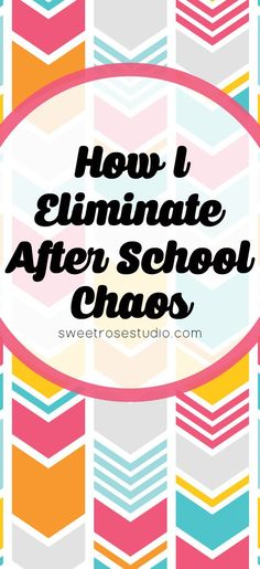 How I Eliminate the After School Chaos at Sweet Rose Studio