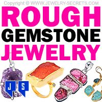 ►► THESE GEMSTONES ARE ROUGH ►► Jewelry Secrets