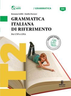 Issuu is a digital publishing platform that makes it simple to publish magazines, catalogs, newspapers, books, and more online. Easily share your publications and get them in front of Issuu's millions of monthly readers. Title: Grammatica italiana di riferimento, Author: Loescher Editore, Name: grarif_cover, Length: undefined pages, Page: 1, Published: 2015-02-23