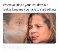 When You Finish Your First Draft Source for comic: WritingTipss Book Writing Tips, Writing Quotes, Essay Writing, Writing Help, Quotes Quotes, Life Quotes, Writing Comics, Writer Memes, Writing Problems