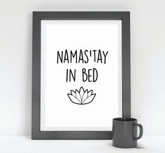 Typographic Art Namas'tay In Bed Wall Art Namaste by InspireEmpire