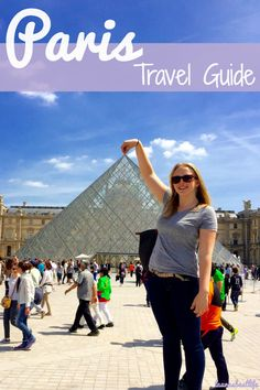 Things to do in Paris, France | laurasbestlife.com