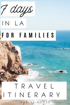 Travel Itinerary for families in Los angeles | 7 days in LA | Beverly Hills | Los Angeles California | Los Angeles itinerary | what to see in Los Angeles | what to do in Los Angeles | things to do in Los Angeles | things to see in los angeles | Malibu | West Coast USA #thehabibihouse #losangelestravelguide #latravel