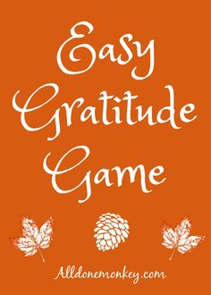 Have fun with your kids with this no-prep gratitude game! It builds writing and critical thinking skills, plus it will have everyone laughing! Thanksgiving Activities For Kids, Kids Learning Activities, Writing Activities, Writing Skills, Teaching Kids, Thanksgiving Ideas, Different Types Of Play, Creation Crafts, Phonics Reading