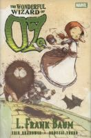 The Wonderful Wizard of Oz PN6727.S48 W66 2010 Galesburg Graphic Novels