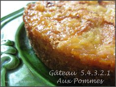 Gâteau 5.4.3.2.1 aux pommes - Mes tables de Fêtes Apple Recipes, Sweet Recipes, Cake Recipes, Apple Deserts, Sweet Cooking, Biscuit Cake, Sweet Cakes, Savoury Dishes, Street Food