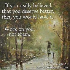 deserving. self care, self worth, empowerment