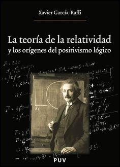 La teoría de la relatividad y los orígenes del positivismo lógico de Xavier García Raffi, http://www.amazon.es/dp/8437078911/ref=cm_sw_r_pi_dp_wyrirb1GGF2DP
