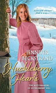 Maureen's Musings: Huckleberry Hearts (The Matchmakers of Huckleberry...