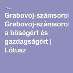 Grabovoj-számsorok a bőségért és gazdagságért | Lótusz Destiny, Minden, Health, Salud, Health Care, Healthy