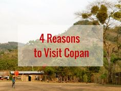 Copán is well-known for its mayan ruins, but it's also a very good place to relax while travelling Central America. My 4 best reasons to visit Copán. Belize, Costa Rica, Honduras Travel, Mayan Ruins, Travel Organization, Travel Bugs, Central America, Falling In Love, Places To Visit