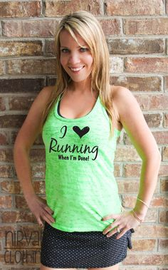 I Love Running When I'm Done Burnout Tank top *FREE SHIPPING