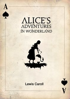 """Alice's Adventures in Wonderland: Alice in Wonderland and Through the Looking Glass."" Book cover by Jamilya Dosmailova"