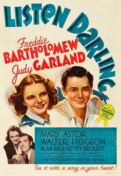 Judy Garland & Freddie Bartholomew, Listen Darling. Also starring MARY ASTOR.