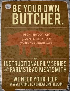Homesteaders into REAL homesteading - Who wants to learn how to butcher?- Help Farmsteads Meatsmiths Kickstarter campaign. GREAT Prizes for pledges.    Every part of this process from slaughter to butchery and charcuterie can be turned into a hands-on class. I make sure our farmer knows that if I can invite students to participate in the harvest of his pig, then I can discount his processing costs.