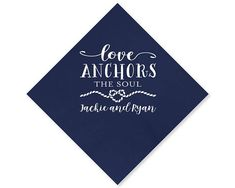 Nautical Napkin Love Anchors the Soul Cocktail Napkins Wedding Favors Party Napkins Nautical Party Napkin Bar Napkin Napkin 1714 by SipHipHooray Party Napkins, Cocktail Napkins, Nautical Party, Nautical Wedding, Drinking Buddies, Personalized Napkins, Letter Balloons, Beer Mugs, Guest Towels