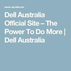 Dell Australia Official Site – The Power To Do More | Dell Australia