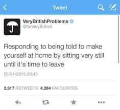 28 Very British Problems You Might Be Passive Aggressive Enough to Relate To - The internet has generated a huge amount of laughs from cats and FAILS. And we all out of cats. British Things, British People, The British, British Values, Great British Bake Off, Funny Fails, Funny Jokes, Memes Humor, Funny Tweets