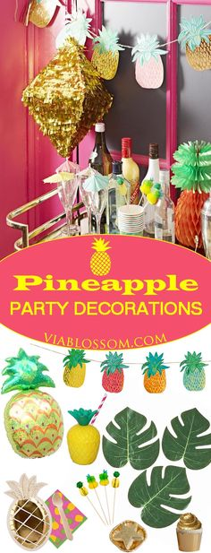 You will Party Like a Pineapple with our so awesome Pineapple Party ideas and decorations!!!!