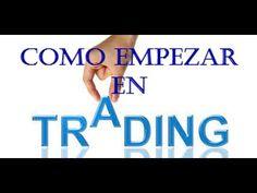 Como Comenzar en el Trading