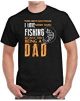 Fishing Dad Birthday Gifts I Love Fishing Fathers Day Gifts Men's T-Shirt