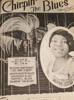 Chirpin' The Blues - Bessie Smith Sheet Music Art, Vintage Sheet Music, Piano Music, Bessie Smith, Lady Sings The Blues, Pin Up, Joan Baez, Delta Blues, Sing To Me