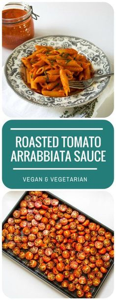 This Roasted Tomato Arrabbiata Sauce is so good - rich, luscious and spicy, made from roasted tomatoes - if they are home grown, all the better! Vegan and vegetarian.