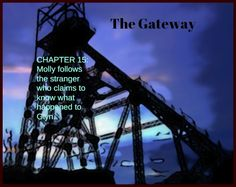 Pit of Shadows #fantasy CHAPTER 15: THE GATEWAY - Molly follows the stranger who knows what happened. Free Novels, Shadows, Fantasy, Shit Happens, Darkness, Fantasy Books, Fantasia, Ombre
