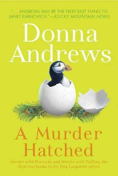 Jen's Book Club Pick!A Murder Hatched: Murder with Peacocks and Murder with Puffins, the First Two Books in the Meg Langslow Series (Meg Langslow Mysteries) by Donna Andrews, http://www.amazon.com/dp/B004UND97Y/ref=cm_sw_r_pi_dp_mSeOtb1AKKSYT